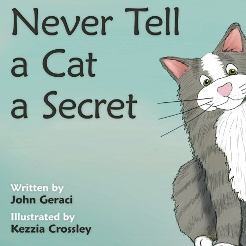 Never Tell A Cat A Secret ebook
