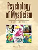 Psychology of Mysticism, Ahuva Goldenthal, 1436334721