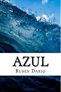 Azul (Spanish Edition): Ruben Dario: 9781981193141: Amazon ...