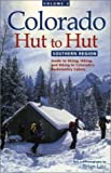 img - for Colorado Hut to Hut: Southern Region by Brian Litz (2000-10-04) book / textbook / text book