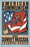 American Communism and Soviet Russia, Theodore Draper, 0394743083