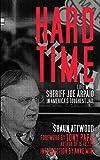 Hard Time: Life with Sheriff Joe Arpaio in