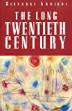The Long Twentieth Century, Giovanni Arrighi, 1859840159
