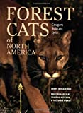 Forest Cats of North America, Jerry Kobalenko, 1552091724