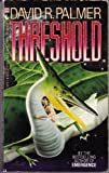 Threshold, David R. Palmer, 0553248782