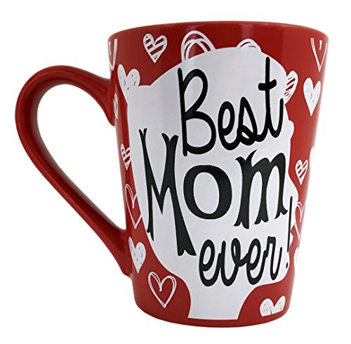 Mother's Day Coffee Mug Gifts - Best Mom Ever Ceramic Tea Cup - Birthday Presents for Mothers and Grandma - Red - 12 Oz. (Best Mom Ever Birthday)
