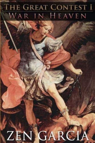 The Great Contest: War In Heaven