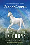img - for The Wonder of Unicorns: Ascending with the Higher Angelic Realms book / textbook / text book