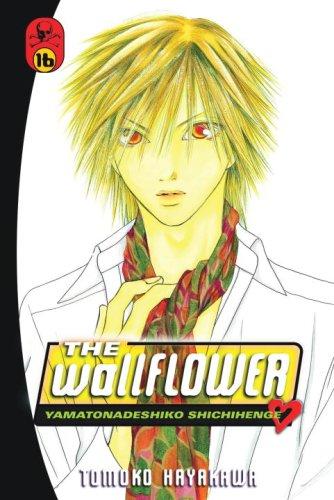 The Wallflower 16: Yamatonadeshiko Shichihenge (Wallflower: Yamatonadeshiko Shichenge) by Del Rey