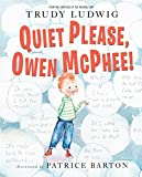 img - for Quiet Please, Owen McPhee! book / textbook / text book