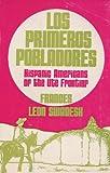 Los Primeros Pobladores, Frances Leon Swadesh, 0268005117