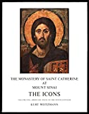 img - for The Monastery of Saint Catherine at Mount Sinai; The Icons Volume I: From the Sixth to the Tenth Century (v. 1) book / textbook / text book