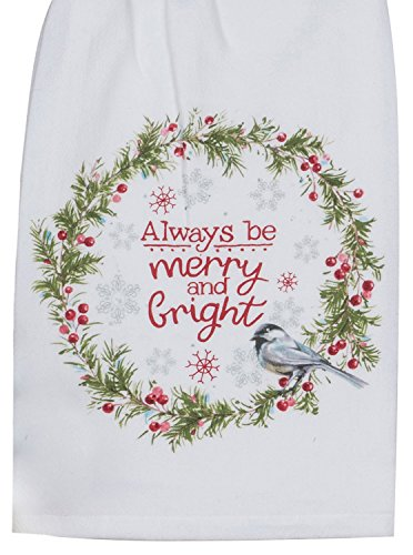 Always Be Merry and Bright Chickadee Wreath Flour Sack Kitchen Dish Towel (Be Bright Be Merry)