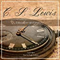 Education and History Audiobook by C. S. Lewis Narrated by Ralph Cosham