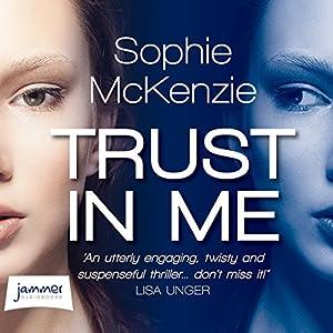 Trust in Me Hörbuch