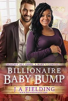Billionaire Baby Bump: Pregnancy Romance (A Billionaire