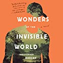 Wonders of the Invisible World Audiobook by Christopher Barzak Narrated by Michael Crouch
