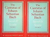The Cantatas of Johann Sebastian Bach, Sacred and Secular, Whittaker, W. Gillies, 019315238X