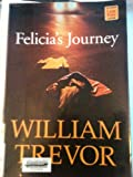 Felicia's Journey, William Trevor, 1568950985