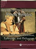 The Prison Epistles : Ephesians, Colossians, Philippians, and Philemon, LeRoy Bartel, 0761708952