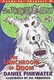 The Lunchroom of Doom, Daniel M. Pinkwater, 068983845X