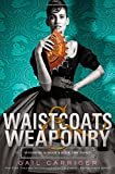 Waistcoats & Weaponry (Finishing School)