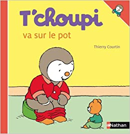 Amazon Fr T Choupi Va Sur Le Pot Thierry Courtin Livres