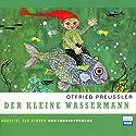 Der kleine Wassermann Hörspiel von Otfried Preußler Gesprochen von: Laura Maire