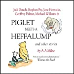 Winnie the Pooh: Piglet Meets a Heffalump (Dramatised) | A. A. Milne