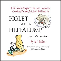 Winnie the Pooh: Piglet Meets a Heffalump (Dramatised)