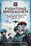 Fighting Brigadier, Peter Harclerode, 1848842147
