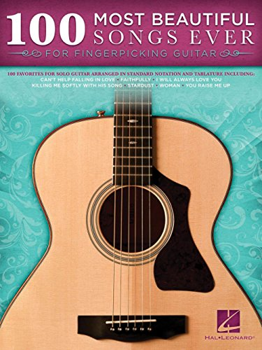 Hal Leonard 100 Most Beautiful Songs Ever For Fingerpicking Guitar