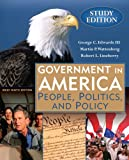 Government in America: People, Politics and Policy, Brief Study Edition (9th Edition), George C. Edwards, Martin P. Wattenberg, Robert L. Lineberry, 0321442792