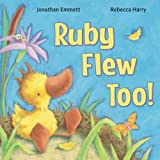 img - for Ruby Flew Too!: (Ruby in Her Own Time) (Ruby the Duckling) (Volume 1) book / textbook / text book