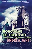 Boroughs of the Dead, Andrea Janes, 1466366915