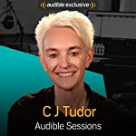 C J Tudor: Audible Sessions: FREE Exclusive Interview | Elise Italiaander