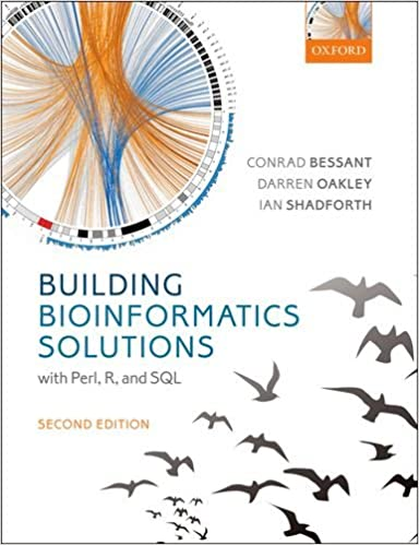 Building Bioinformatics Solutions 9780199658558 Higher Education Textbooks at amazon