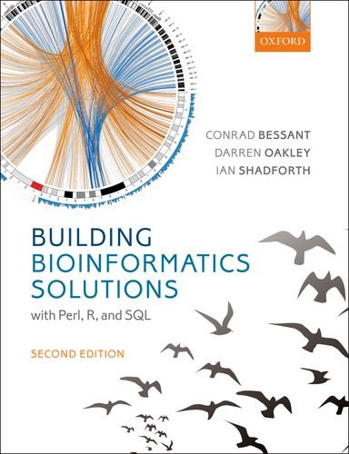 Building Bioinformatics Solutions 2nd edition by Oxford University Press