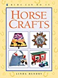 img - for Horse Crafts (Kids Can Do It) book / textbook / text book