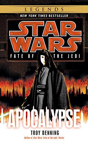 Apocalypse: Star Wars Legends (Fate of the Jedi) (Star Wars: Fate of the Jedi - Legends Book 9)