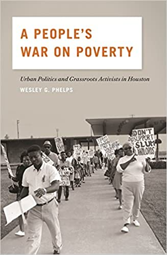 Book A People's War on Poverty: Urban Politics and Grassroots Activists in Houston