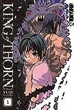 King Of Thorn Volume 1 by Iwahara Yuji (May 31,2007)