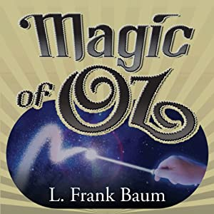 The Magic of Oz Audiobook