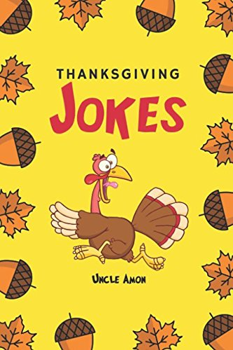 Thanksgiving Jokes: Funny Thanksgiving Jokes and Riddles for Kids ()