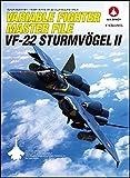 Variable Fighter Master File VF-22 SturmVogel II [JAPANESE EDITION]