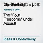 The 'Four Freedoms' under Assault | Katrina vanden Heuvel