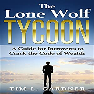 The Lone Wolf Tycoon Audiobook