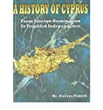img - for A History of Cyprus : From Foreign Domination to Troubled Independence(Paperback) - 2000 Edition book / textbook / text book