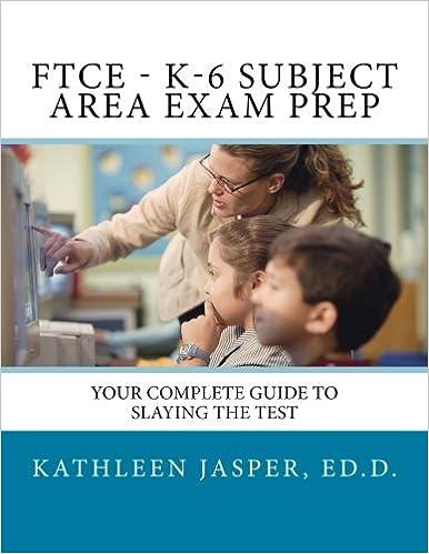 Ftce K 6 Subject Area Exam Prep Kathleen Jasper Annmarie Ferry