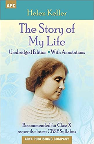 5cc84184562 The Story of My Life (With Annotations) Class - X Paperback – 2017. by Helen  Keller ...